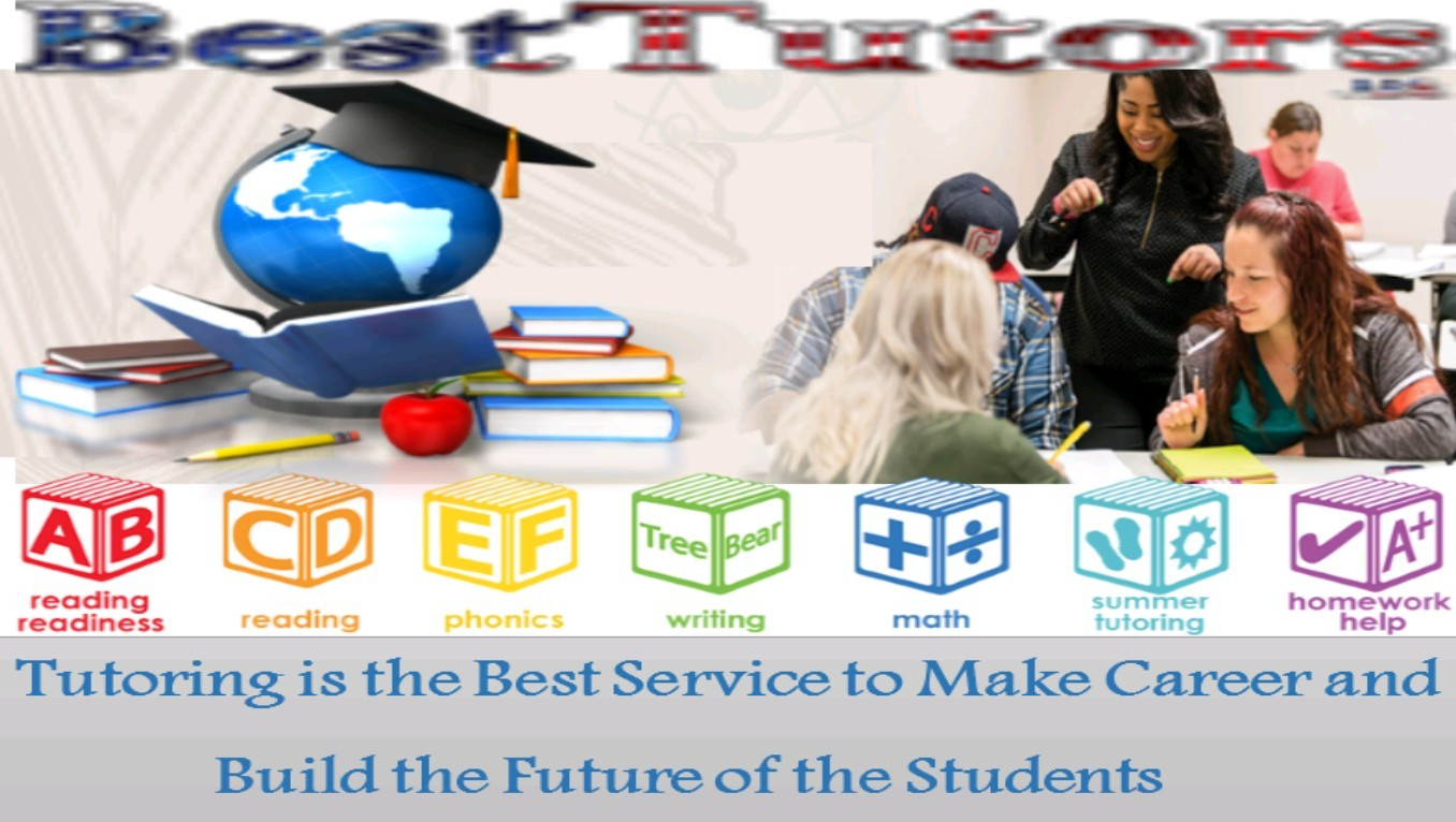 Tutoring Is The Best Service To Make Career And Build The Future Of The Students