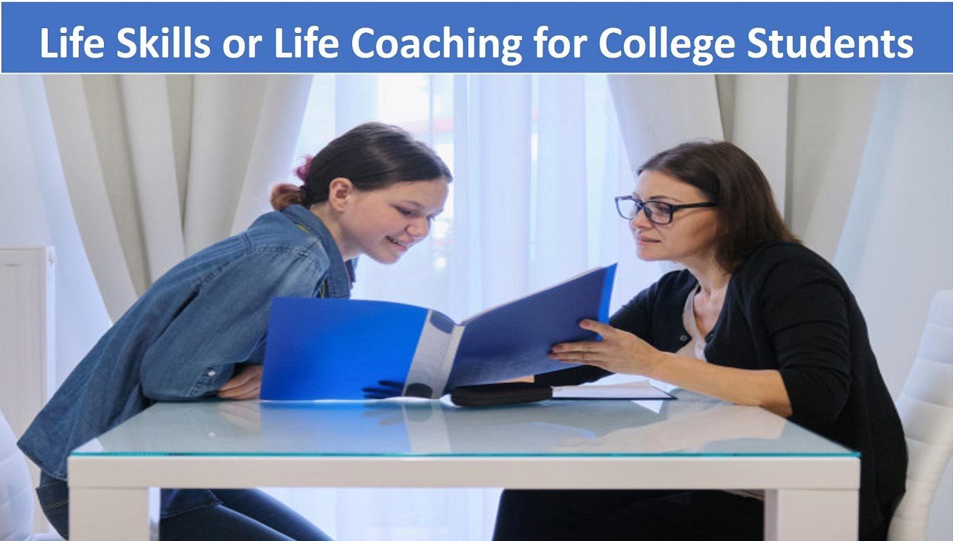 Life Skills Or Life Coaching For College Students