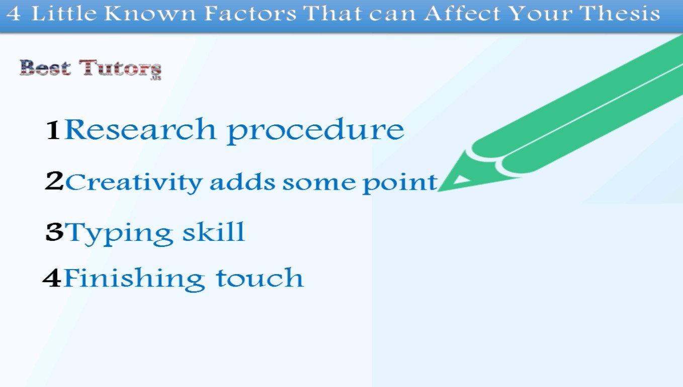 4 Little Known Factors That Can Affect Your Thesis
